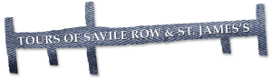 Tours of Savile Row and St. James's